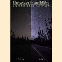 2019 Nightscape Image Editing - From Start to Final Image - Fall 2019